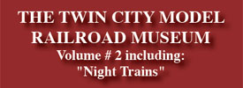 New DVD: Twin City Model Railroad Museum Volume 2