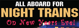 Join Us for Night Trains on New Year's Eve
